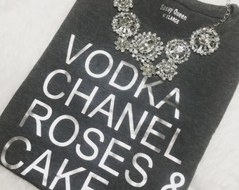 Vodka Chanel Roses & Cake / Statement Tee / Graphic Tee / Statement Tshirt / Graphic Tshirt / T shirt
