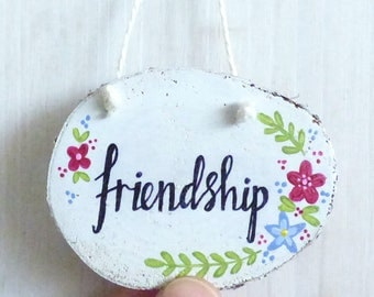 Friendship, Natural Wood Slice, Hand Painted Hanging Decoration