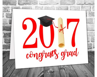 Congratulations Graduation Card / Congrats Grad 2017 / 2017 Graduation Card / High School Graduation / Printable Greeting Card