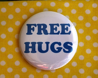 Free Hugs - 2.25 inch pinback button badge