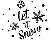 Let it Snow SVG - Christmas SVG - Instant Digital Download