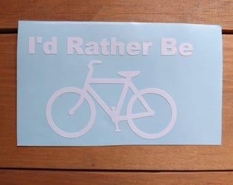 I'd Rather Be Biking decal-sport decal-biking- decal-bike decal-water sport decal-window-car-truck -laptop-yeti-mug-tumbler-coffee cup decal