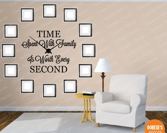 Time Spent with Family is Worth Every Second Wall Clock Vinyl Decals