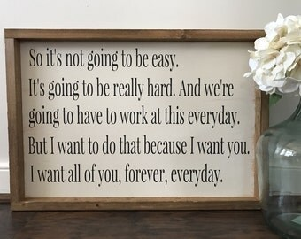 So It's Not Going To Be Easy - Movie Quote Sign - The Notebook - Anniversary Gift - Bedroom Decor - Farmhouse Style - Wood Sign