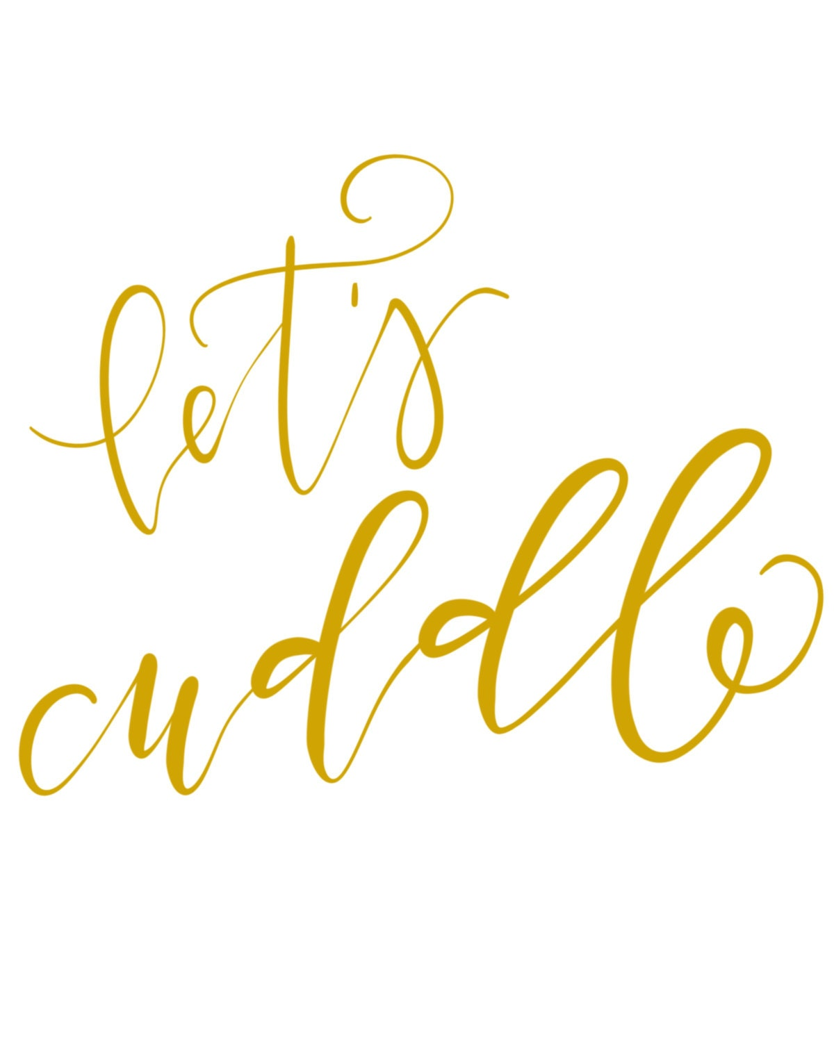 Let\'s Cuddle Printable, Instant Download, Lettering Print, Wall ...