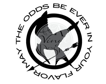 May the odds be ever in your FLAVOR | Hunger Games | Mockingjay Inspired Vinyl Decal Hunger Games | Mockingjay Inspired Vinyl Decal