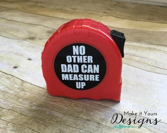 Personalized Tape Measure, Father's Day Gift, Father's Day, Dad, Grandpa, Birthday Gift for Dad, Gift for Grandpa, Custom Tape Measure