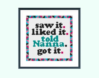 Funny cross stitch pattern, told nanna, instant download
