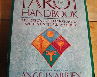 Vintage The Tarot Handbook Practical Applications of Ancient Visual Symbols Book by Angeles Arrien 1997