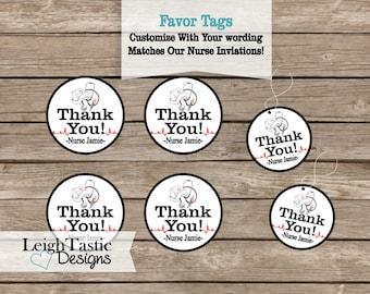Printable Customizable Nurse Thank You Tags. Nurse Pinning Ceremony, Nursing Graduation, Nursing Thank You, Party Favor Tags,