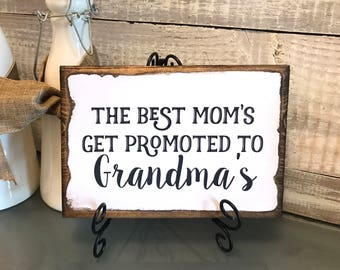 """Mother's Day gift, Vintage plaque """"moms promoted to grandma's"""" mom gift, Mother's Day plaque, Mother's Day wood sign. Grandma gift, baby ann"""