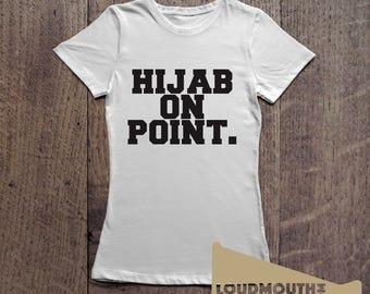 Hijab On Point Women's Islamic Muslamic T-Shirt