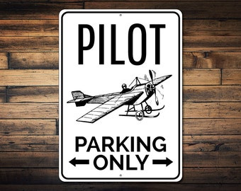 Pilot Parking Sign, Airplane Gift, Aviator Sign, Gift for Pilot, Aviation Lover Gift, Plane Man Cave Decor - Quality Aluminum ENS1002501