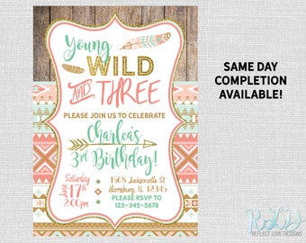 Young Wild and Three Boho Tribal Party Invitation Digital Printable