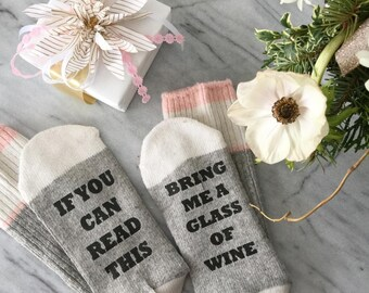 SALE - If you can read this socks - bring me wine socks - wine socks - Birthday Gift - Gift for her - Mom Gift - Wife Gift - beer socks