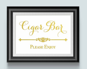 Cigar Bar Sign, Wedding Signage, Cigar Party Sign, cigar sign, wedding sign, gold foil sign, wedding reception sign