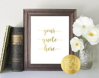 Custom Quote Foil Print // Gold Foil // Silver Foil // Rose Gold Foil // Your Quote Here // Custom Quote Print // Custom Foil Print