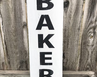 Vertical BAKERY. Farmhouse. Fixer Upper Style. Distressed Kitchen Sign