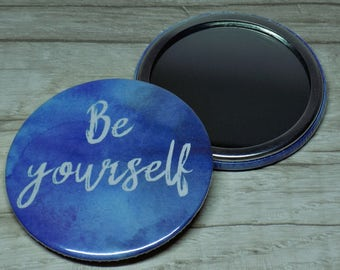 Pocket Mirror | Be yourself | Blue Hand Mirror | Watercolour Art | Gift Idea Party Favour