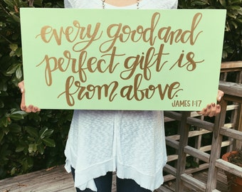 "12x24"" customizable wood James 1:17 ""every good and perfect gift is from above"" sign"