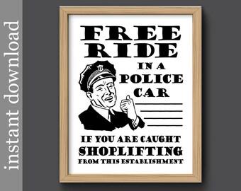 Shoplifting Sign, shoplifting printable, shoplifting download, dorm door, funny shoplifting, police humor, vintage shoplifting, window sign