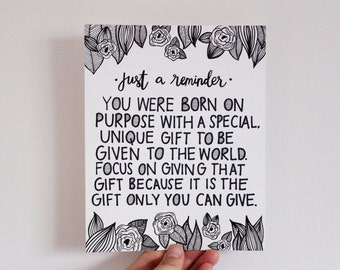 You have a purpose, Line Art, Wall Art, Floral, Motivational, Encouragement, Handlettered, Typography