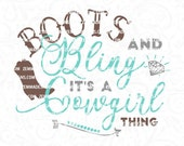southern svg, boots and bling svg, Country svg, cowgirl svg, boots svg, cowgirl boots svg, western svg,