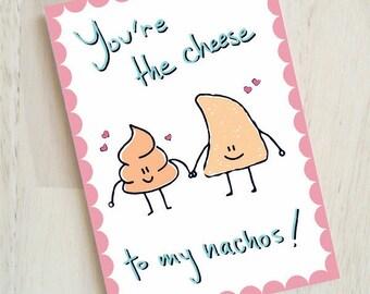 Du bist der Käse zu meinem Nachos, lustige Liebe Karte, süße Liebe Karte, süße Valentinskarte, lustig, ich liebe Sie, bessere Hälfte, BFF Card, BF Bday