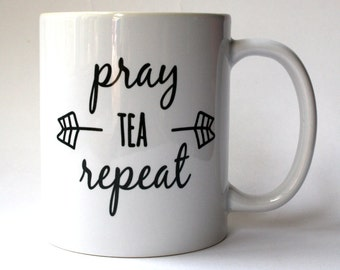 Pray-Tea-Repeat