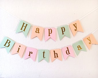 Happy Birthday Banner - Gold Foil Birthday Banner- Pink *mint*peach