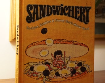 Sandwichery-Recipes Riddles and Funny Facts About Food/1975