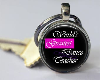 Greatest Dance Teacher,Dance Pendant, Dance, Dance Teacher Keychain, Dance Teacher Gift,Dance Necklace, Dance Jewelry, Dance Teacher Jewelry
