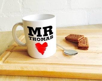 Valentine's Mug Personalised 'Mr.......i love you' Romantic Valentines Mug