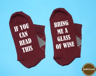 If you can read this Bring me a glass of wine Cute socks Custom socks Stocking stuffer Bridal socks Gift socks Wine socks Drinking socks