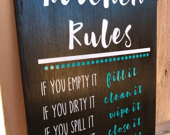 Kitchen Rules | Handmade Kitchen Decor | If You Empty It, Fill It | If You Dirty It, Clean It