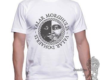 Valar morghulis valar dohaeris printed on MEN tee