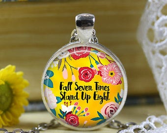 Fall Seven Times Stand Up Eight necklace Japanese Proverb Adversity Motivational Life quote Hardship Chronic Pain quote jewelry Keychain