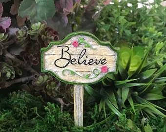 "Miniature ""Believe"" Sign"