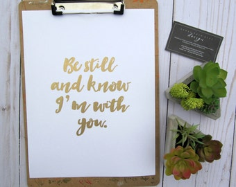 Be still and know I'm with you - Print