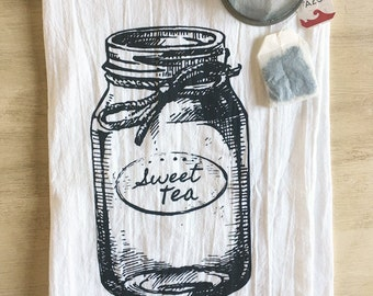Sweet Tea Mason Jar Screen Printed Flour Sack Tea Towel - Made to Order