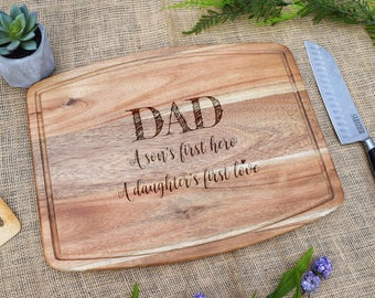 Father's Day Cutting Board, A Son's first Hero, A Daughter's First Love, Laser Engraved, Cutting Board, Dad Birthday, Dad Gift, Gift for Dad