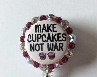 Make Cupcakes Not War Peace Decorative Badge/ID Holder with Charms