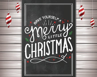 Have Yourself A Merry Little Christmas Print - Christmas Wall Art - Christmas Decor, Christmas Printable, Holiday Prints, Wall Art - DIGITAL