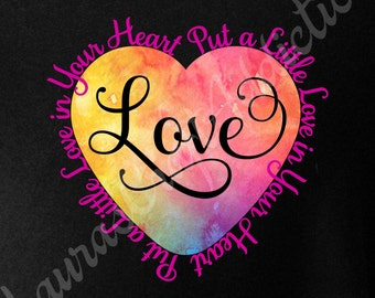 2 Put a Little Love in Your Heart Redux, svg dxf pdf cut files for Silhouette Cricut, Love svg, Heart svg, Valentine svg, Heart dxf