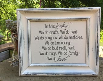 In this family we do grace, we do real,Framed Canvas print,Inspirational Sign,We do prayers,We do love,Family Room Decor,gallery wall art