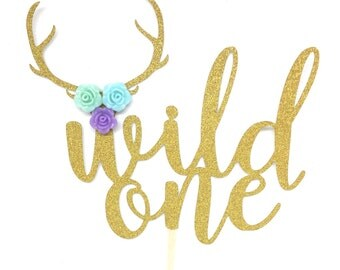 1 pc WILD ONE deer antler script fonts flower roses bohemian boho tribal native Theme Gold Glitter Cake Topper for Birthday Baby shower