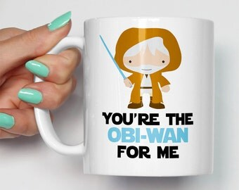 You're The Obi-Wan For Me Mug | Gift For Him or Her | Birthday Valentines Christmas | Star Wars Movie Themed Fan Art Mugs | Obiwan Yoda