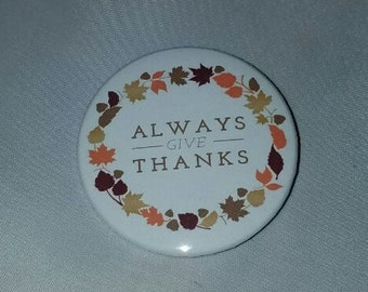 Give Thanks - Button Pin - S-T10010