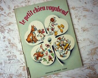"Children's book ""the little dog vagabond"" - Paris 1957 - Fernand Nathan"