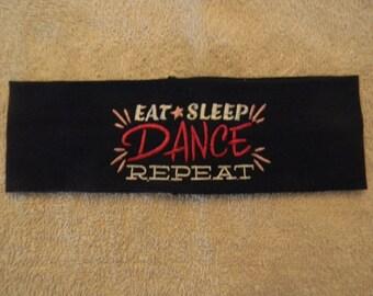 Custom embroidered Eat Sleep Dance head band